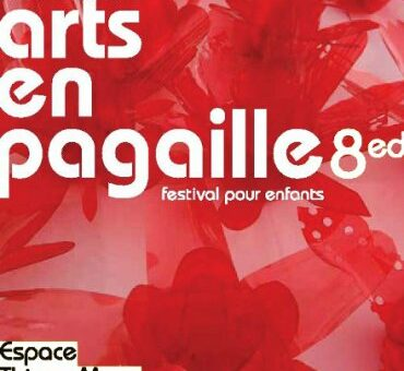 Festival Arts en Pagaille #8